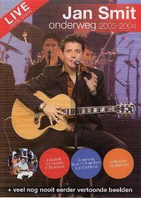 Cover Jan Smit - Onderweg 2003-2004 [DVD]